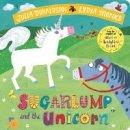Donaldson, Julia - Sugarlump and the Unicorn - 9781509892518 - V9781509892518