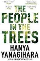 Yanagihara, Hanya - The People in the Trees - 9781509892983 - 9781509892983