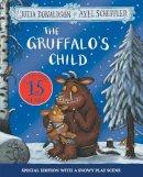 Donaldson, Julia - The Gruffalo's Child 15th Anniversary Edition - 9781509894475 - V9781509894475