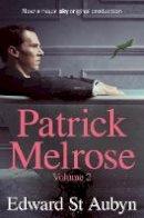 St Aubyn, Edward - Patrick Melrose Volume 2: Mother's Milk and At Last (Patrick Melrose Novels Vol 2) - 9781509897704 - 9781509897704