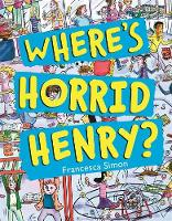 Simon, Francesca - Where's Horrid Henry? - 9781510101296 - V9781510101296