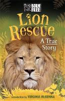 Starbuck, Sara - Born Free Lion Rescue: The True Story of Bella and Simba - 9781510101319 - V9781510101319