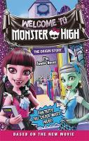 Mattel UK Ltd - Monster High: Welcome to Monster High: The Junior Novel - 9781510201521 - KI20003302