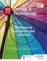 Williams, Bryan, Attwood, Louise, Treuherz, Pauline, Larby, Dave, Fawcett, Ian, Hughes, Dan - AQA GCSE (9-1) Design and Technology: All Material Categories and Systems - 9781510401082 - V9781510401082
