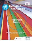 Williams, Bryan, Attwood, Louise, Treuherz, Pauline, Larby, Dave, Fawcett, Ian, Hughes, Dan - AQA GCSE (9-1) Design and Technology: Paper and Boards - 9781510401099 - V9781510401099