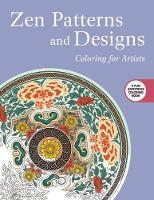 Publishing, Skyhorse - Zen Patterns and Designs: Coloring for Artists - 9781510704602 - V9781510704602