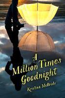 McBride, Kristina - A Million Times Goodnight - 9781510719200 - V9781510719200