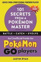 Ryan, Justin - 101 Secrets from a Pokémon Master - 9781510722118 - V9781510722118