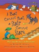 Brian P. Cleary - A Bat Cannot Bat, a Stair Cannot Stare: More about Homonyms and Homophones (Words Are Categorical (Paperback)) - 9781512417999 - V9781512417999