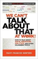 Winters, Mary-Frances - We Can't Talk About That at Work! - 9781523094264 - V9781523094264