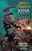 Lobdell, Scott - Army of Darkness / Xena, Warrior Princess: Forever and a Day - 9781524103514 - V9781524103514