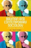 Rattansi, Ali - Bauman and contemporary sociology: A critical analysis - 9781526105875 - V9781526105875