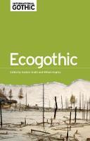 - Ecogothic (International Gothic MUP) - 9781526106896 - V9781526106896