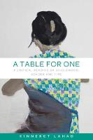 Lahad, Kinneret - A table for one: A critical reading of singlehood, gender and time - 9781526115393 - V9781526115393