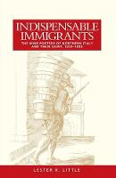 Little, Lester K. - Indispensable Immigrants: The Wine Porters of Northern Italy and Their Saint, 1200-1800 - 9781526116697 - V9781526116697