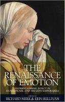 - The Renaissance of emotion: Understanding affect in Shakespeare and his contemporaries - 9781526116918 - V9781526116918