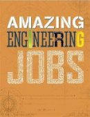 Hynson, Colin - Engineering (Amazing Jobs) - 9781526300089 - V9781526300089
