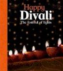 Bentley, Joyce - Happy Divali (Let's Celebrate) - 9781526301154 - V9781526301154