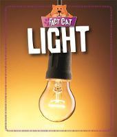 Howell, Izzi, Spilsbury, Richard - Light (Fact Cat: Science) - 9781526301741 - V9781526301741