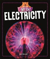 Howell, Izzi - Electricity (Fact Cat: Science) - 9781526301789 - V9781526301789