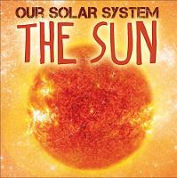 Wilkins, Mary-Jane - The Sun (Our Solar System) - 9781526302878 - V9781526302878