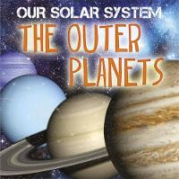 Wilkins, Mary-Jane - The Outer Planets (Our Solar System) - 9781526302892 - V9781526302892