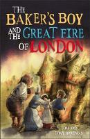Bradman, Tom and Tony - Short Histories: The Baker's Boy and the Great Fire of London - 9781526303479 - V9781526303479