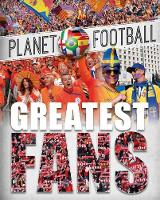 Gifford, Clive - Planet Football: Greatest Fans - 9781526303592 - V9781526303592