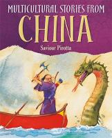 Pirotta, Saviour - Stories from China (Multicultural Stories) - 9781526303721 - V9781526303721