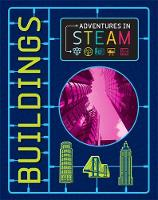 Izzi Howell - Adventures in STEAM: Buildings - 9781526304575 - V9781526304575