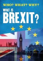 Leclerc, Claire - What is Brexit? (Who? What? Why?) - 9781526306708 - V9781526306708