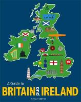 Pettman, Kevin - A Guide to Britain and Ireland - 9781526360137 - V9781526360137