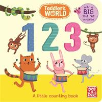 Pat-a-Cake - 123: A little counting board book with a fold-out surprise (Toddler's World) - 9781526380050 - V9781526380050