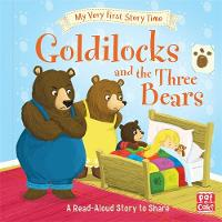 Pat-a-Cake, Randall, Ronne - Goldilocks and the Three Bears: Fairy Tale with picture glossary and an activity (My Very First Story Time) - 9781526380234 - V9781526380234