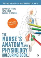 Boore, Jennifer, Cook, Neal, Shepherd, Andrea - The Nurse′s Anatomy and Physiology Colouring Book - 9781526424358 - V9781526424358