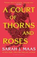 Maas, Sarah J. - A Court of Thorns and Roses - 9781526605399 - 9781526605399