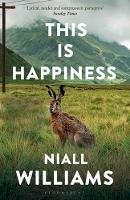 Williams, Niall - This Is Happiness - 9781526609359 - 9781526609359