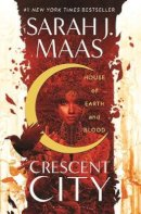 Maas, Sarah J. - House of Earth and Blood (Crescent City) - 9781526610126 - 9781526610126