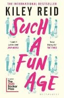 Reid, Kiley - Such a Fun Age: 'The book of the year' Independent - 9781526612168 - 9781526612168