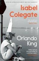 Colegate, Isabel - Orlando King - 9781526615589 - 9781526615589