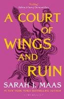 Maas, Sarah J. - A Court of Wings and Ruin (A Court of Thorns and Roses) - 9781526617170 - 9781526617170