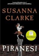 Clarke, Susanna - Piranesi: 'Spectacular' The Times - 9781526622426 - 9781526622426