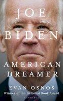 Osnos, Evan - Joe Biden: American Dreamer - 9781526635167 - 9781526635167