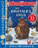 Donaldson, Julia - The Gruffalo's Child Sticker Book - 9781529010954 - V9781529010954