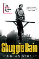Stuart, Douglas - Shuggie Bain: Winner of the Booker Prize 2020 - 9781529019292 - S9781529019292