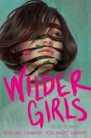 Power, Rory - Wilder Girls - 9781529021264 - 9781529021264