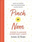 Featherstone, Kay, Allinson, Kate, Davis, Laura - Pinch of Nom Food Planner: Everyday Light - 9781529026443 - 9781529026443