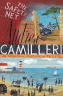 Camilleri, Andrea - The Safety Net (Inspector Montalbano mysteries) - 9781529035551 - 9781529035551