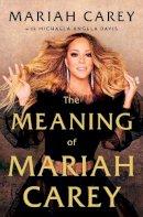 Carey, Mariah - The Meaning of Mariah Carey (Ireland Only) - 9781529038965 - 9781529038965