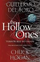 Toro, Guillermo del, Hogan, Chuck - The Hollow Ones - 9781529100952 - 9781529100952